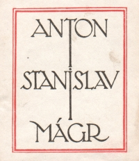 Bookplate of Antonín Stanislav Mágr, generous patron of the Slavonic Library, the editor of Prager Presse